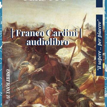 Protetto: Medioevo perduto di Franco Cardini
